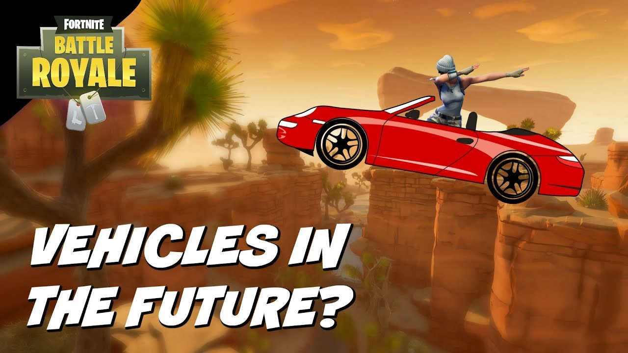 Will We Ever See Drivable Cars In Fortnite Battle Royale Youtube
