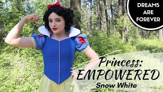 Princess: Empowered! - Snow White
