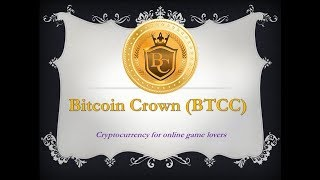 Bitcoin Crown (BTCC) - Cryptocurrency for online game lovers.