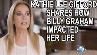 BILLY GRAHAM & KATHIE LEE GIFFORD; Shares Personal LIFE IMPACTING   Story