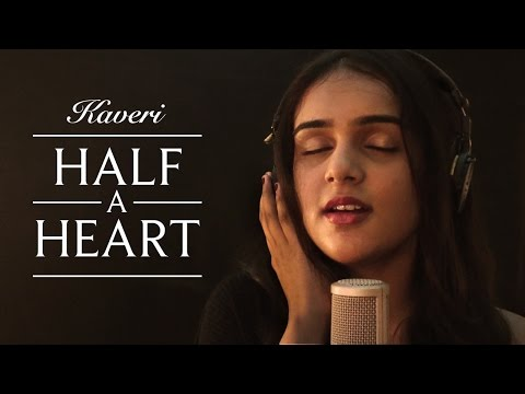 Half A Heart (Official Music Video) - Kaveri