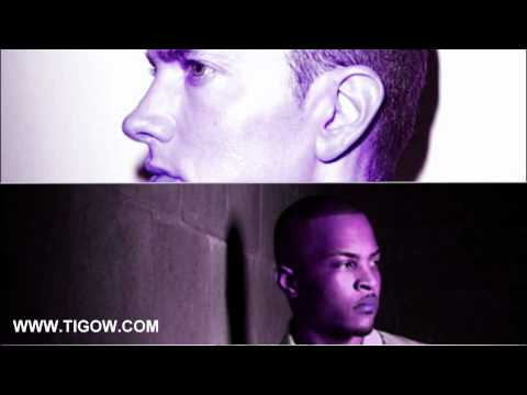 T.I - That's All She Wrote Ft. Eminem