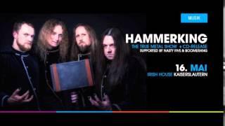 **HAMMER KING** CD-Release am 16.5  Irish House KL + Nasty5+ Boomerang