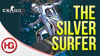 The Silver Surfer (CS:GO)