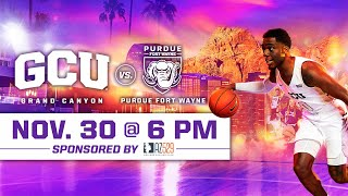 GCU Men's Basketball vs Purdue Fort Wayne November 30, 2019