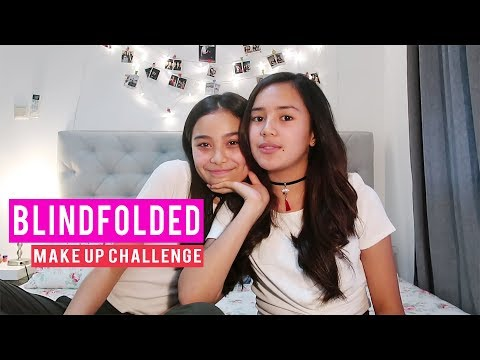 Blindfolded Make up Challenge with My BESTFRIEND