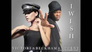 Victoria Beckham ft. 50 Cent and Robbie Craig - I WISH