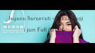 Video Isyana Sarasvati - Sekali Lagi (LIRIK) Full 1 Jam download MP3, 3GP, MP4, WEBM, AVI, FLV Februari 2018