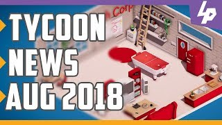 Tycoon and Business Management Games News August 2018