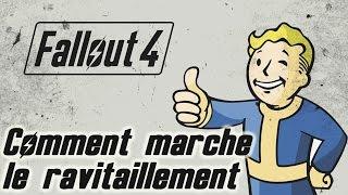 Fallout 4 - (Aide)Comment marche le ravitaillement