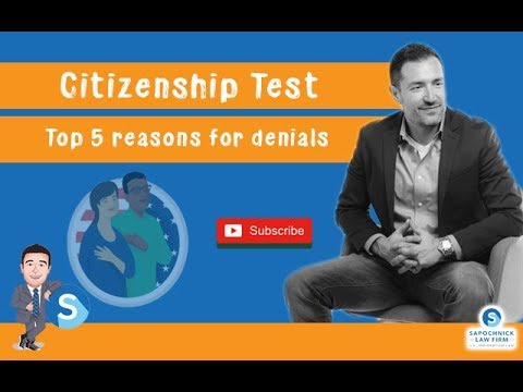 US Citizenship Test : 5 Top Reasons For Form N400 Denials, Immigration Lawyer In California