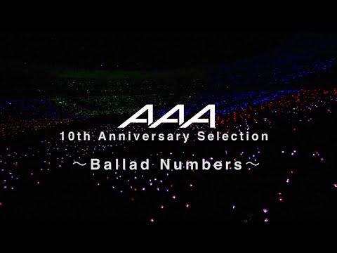 AAA / AAA 10th Anniversary Selection ~Ballad Numbers~