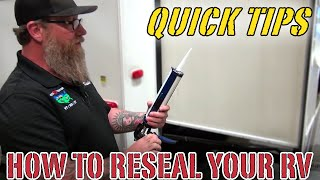 Pete's RV Quick Tips | How To Reseal RV