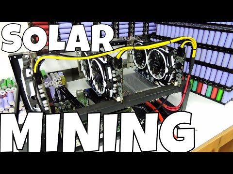 Solar Mining With 🔋 Battery Hasher 4.0 Mining Eth Offgrid With RX580 8GB Hashers