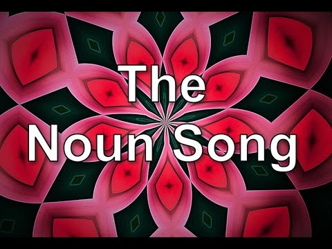 The Noun Song (What is a Noun?) | Silly School Songs