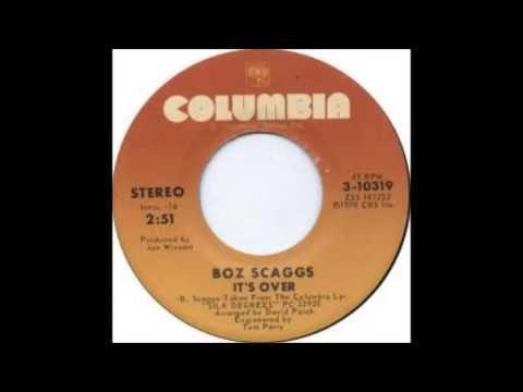 Boz Scaggs - It's Over