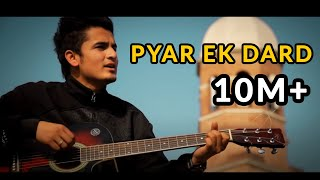 Pyar Ek Dard | Vishal Rana | Official Music Video | Team Evolution