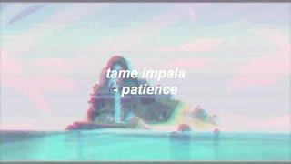 tame impala - patience (lyrics)