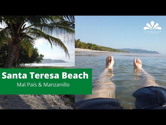 Santa Teresa Beach - Mal País and Manzanillo.  Is Costa Rica beach life for you ?