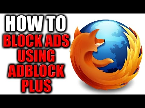 How to Block Ads in Firefox Using AdBlock Plus 2016
