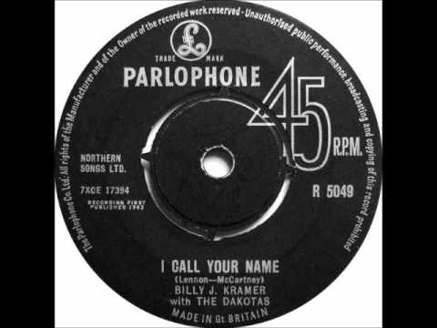 Billy J Kramer & The Dakotas   I Call Your Name
