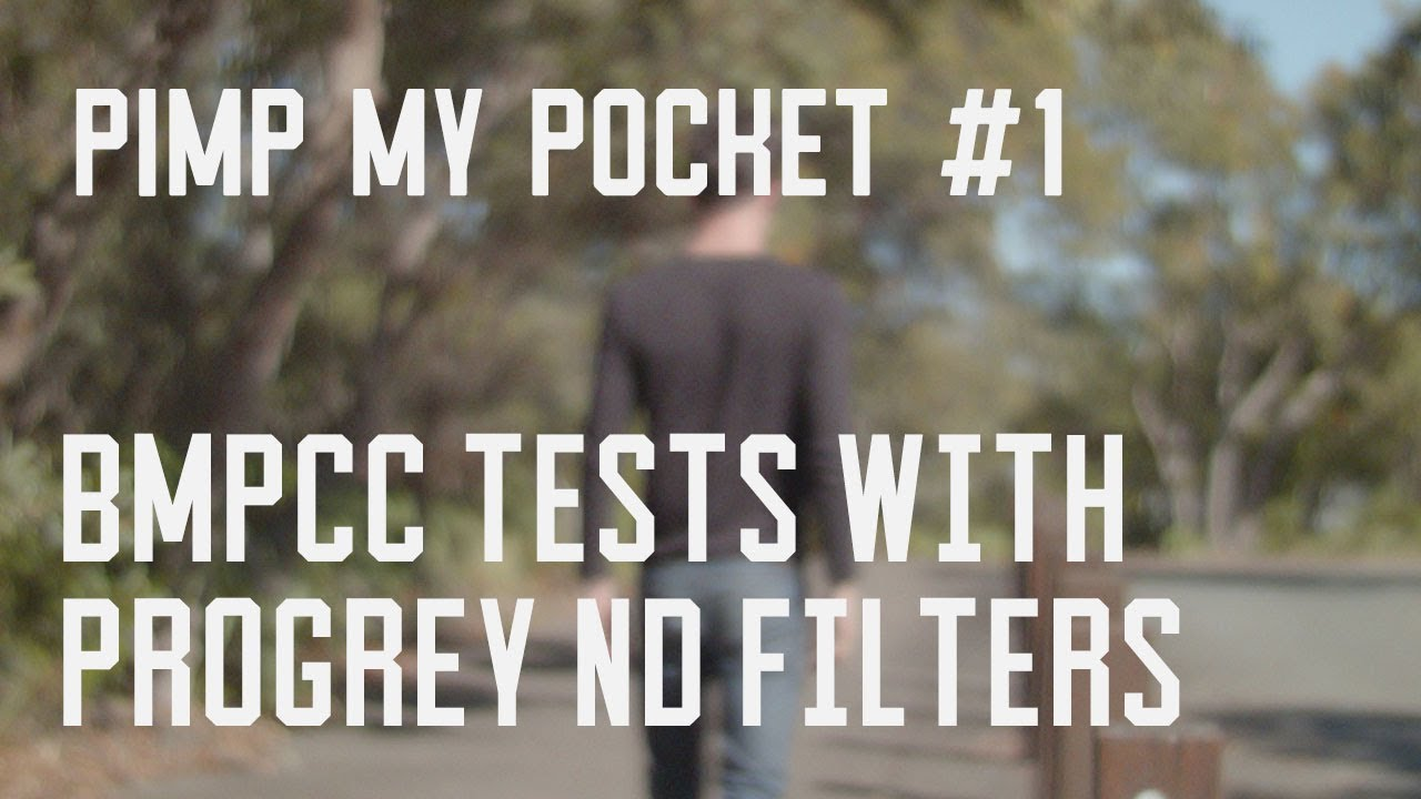 Progrey ND filters + BMPCC - test footage and comparison