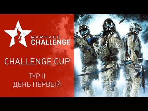 Warface Open Cup Season XIV: Challenge Cup II. Day I