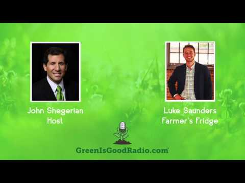 GreenIsGood - Luke Saunders - Farmer's Fridge
