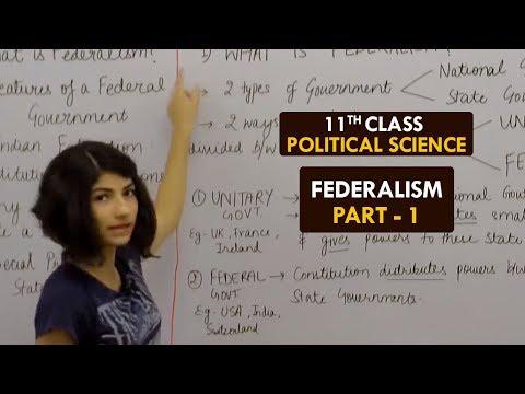 federalism---part1-||-what-is-federalism-||-political-science---xi-||-aishwarya-dhar-||-hindi