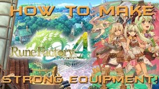 Rune Factory 4: How To Make Strong Weapons and Armor
