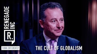 Renegade Inc: The Cult of Globalism