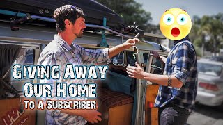 GIVING AWAY OUR HOME TO A SUBSCRIBER - [NOT CLICKBAIT]