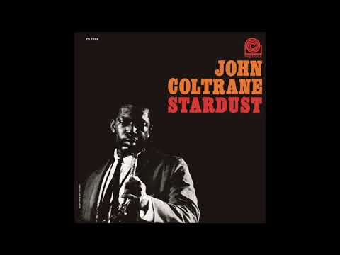 John Coltrane - Stardust (1963) (Full Album)