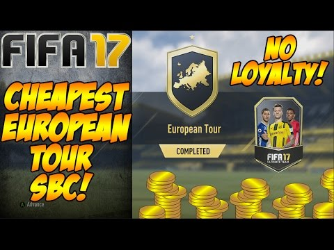 CHEAPEST EUROPEAN TOUR SBC NO LOYALTY FIFA 17