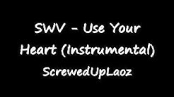 SWV - Use Your Heart (Instrumental)