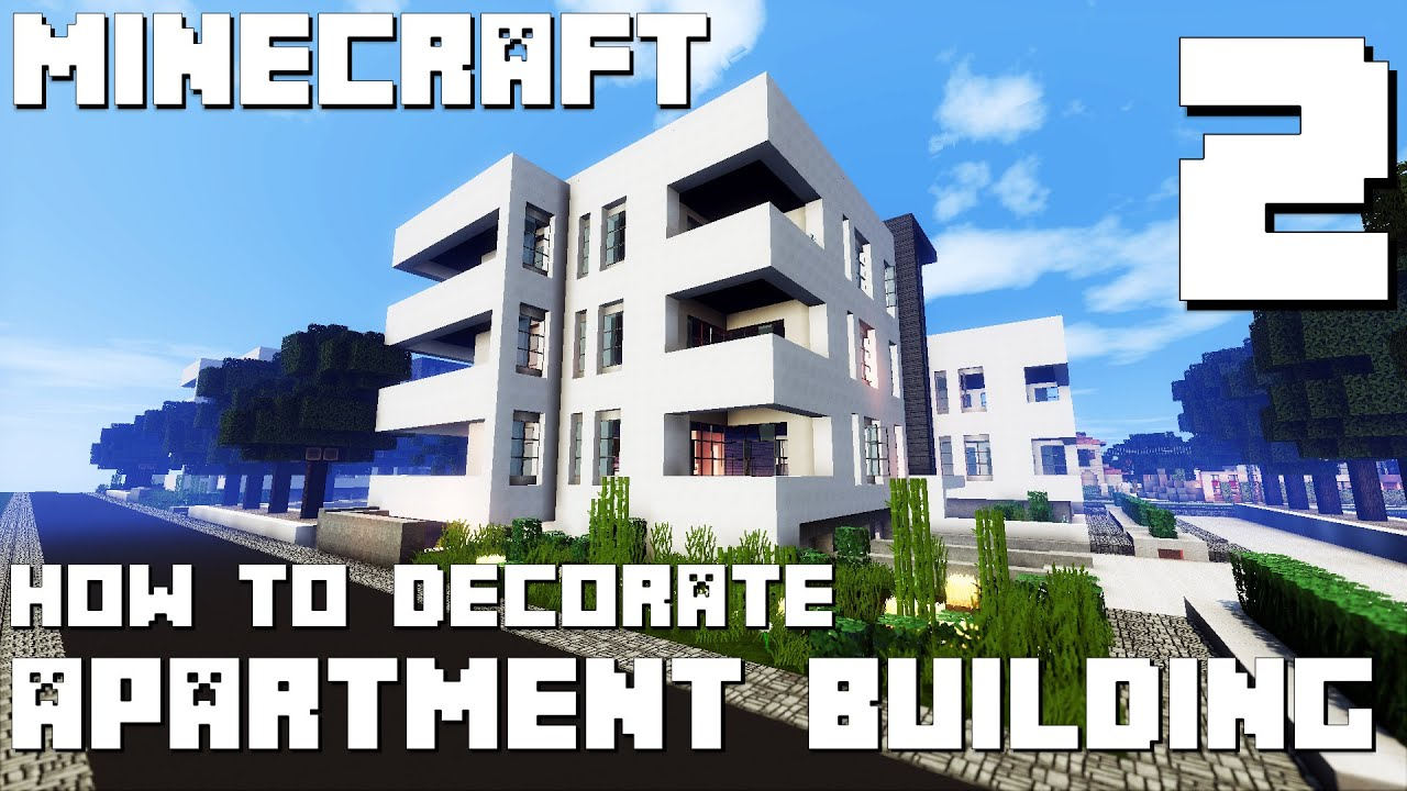 Minecraft How To Decorate Modern Apartment Building Part