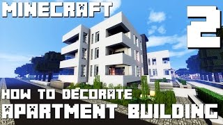 Minecraft How To Decorate Modern Apartment Building Part 2