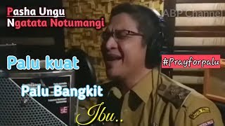 Download lagu Sedih Terjemahan Lagu Ngatata notumangi Pasha ungu untuk palu sulawesi tengah MP3