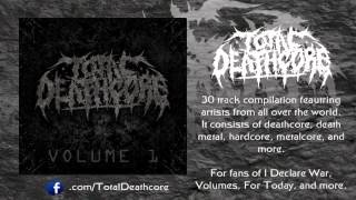 Total Deathcore Volume 1 - Track #1