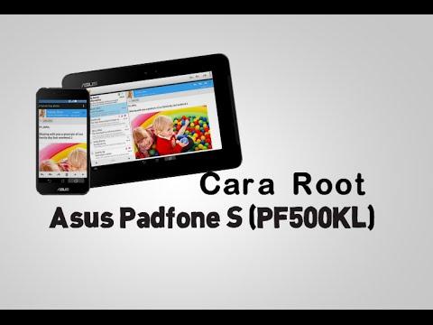 Cara Root Asus Padfone S PF500KL