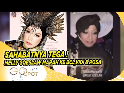 MELLY GOESLAW DI BULLY TEMAN-TEMAN ARTIS!!! INI CURHATANNYA – GO SPOT 01/11