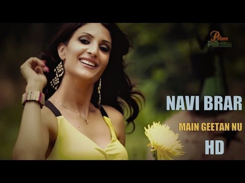 New Punjabi Songs 2015 MAIN HUN GEETAN NU | NAVI BRAR | Latest Punjabi  best rock hit