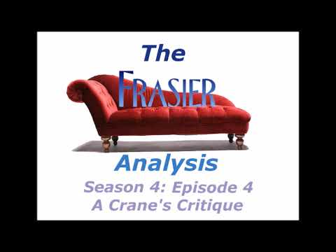 The Frasier Analysis - Season 4 Episode 4 - A Crane's Critique