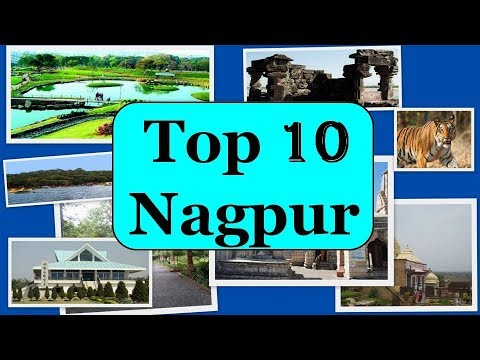 Nagpur Tourism | Famous 10 Places to Visit in Nagpur Tour