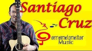 santiago cruz mix   lo mejor  comandonat  r music