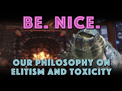 BE. NICE. Our Philosophy On Elitism & Toxicity (MHW Iceborne)