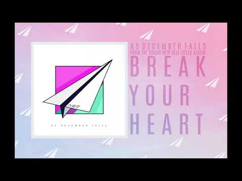 As December Falls - Break Your Heart (Audio) Mp3