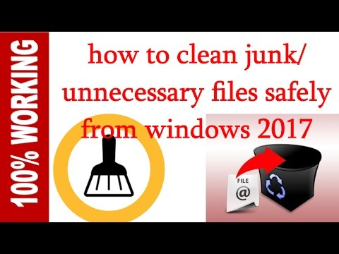 how to clean | junk | unnecessary | cache files safely from windows 10 2017