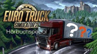 Euro Truck Simulator 2 - feat. Die drei Fragezeichen ??? [Teil 2/2]