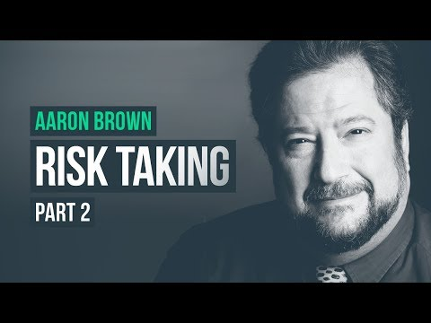 A Lesson in Risk Taking · Aaron Brown, Pt. 2